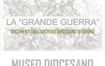 """La """"Grande Guerra"""". Documenti dall'Archivio diocesano di Gubbio"""